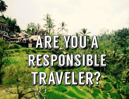 """What is """"Responsible Traveling""""?"""