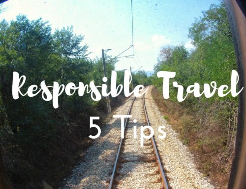 5 Tips how to become a responsible traveler