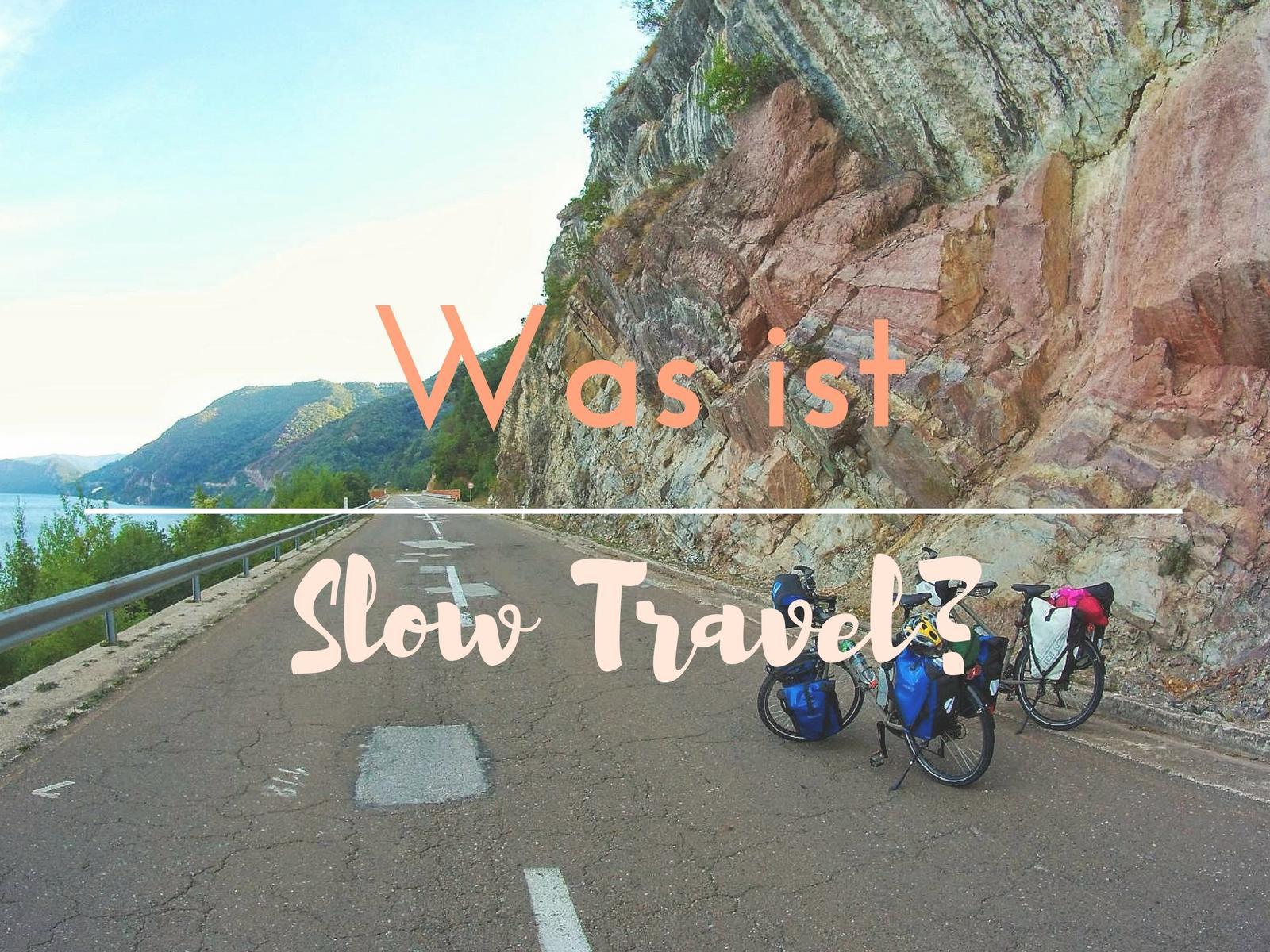 Was ist Slow Travel