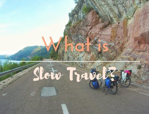 Slow Travel – So, what is this all about?