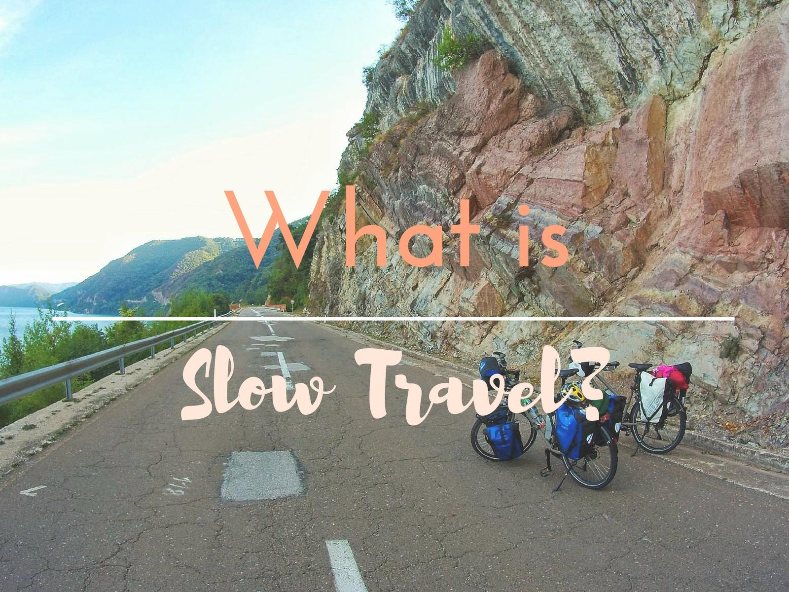 What is Slow Travel