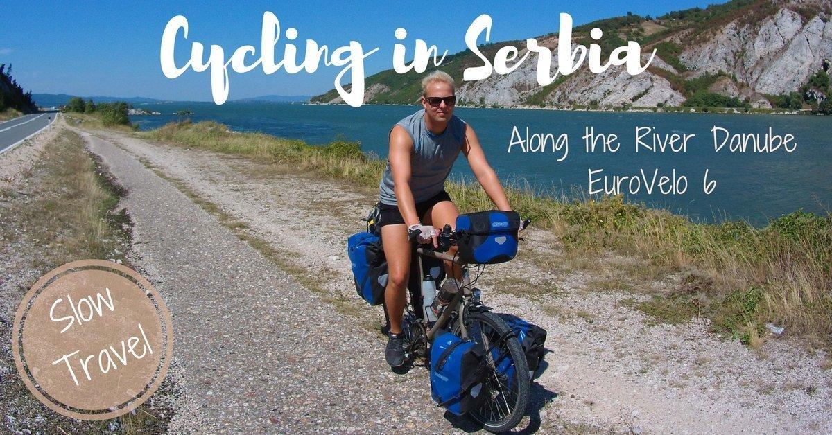 Cycle Trip through Serbia along the River Danube - EuroVelo6
