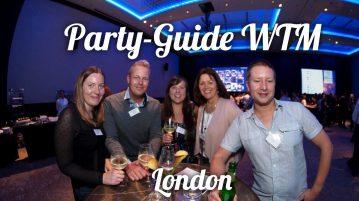 WTM - World Travel Market London - Events & Parties