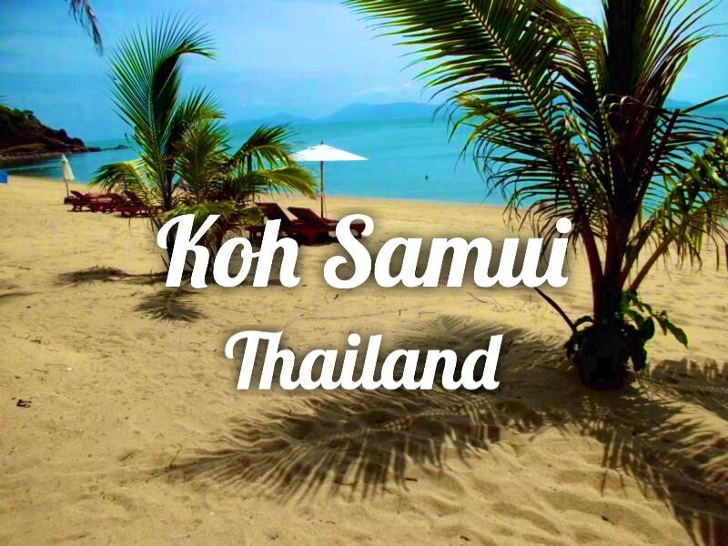 Koh Samui Thailand - Slow Travel
