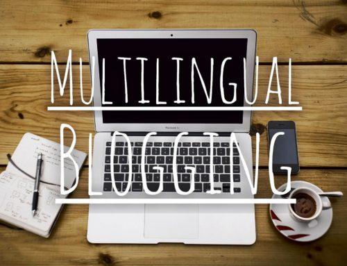 The Multilingual Blogging Dilemma