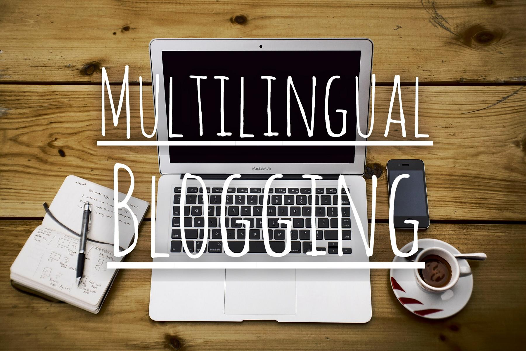 multilingual blogging problem