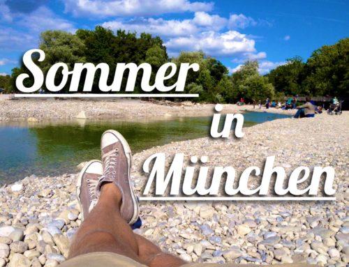 Sommer in München – Meine 13 Lieblingsplätze