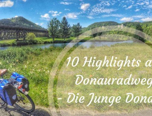 10 Highlights am Donauradweg entlang der Jungen Donau