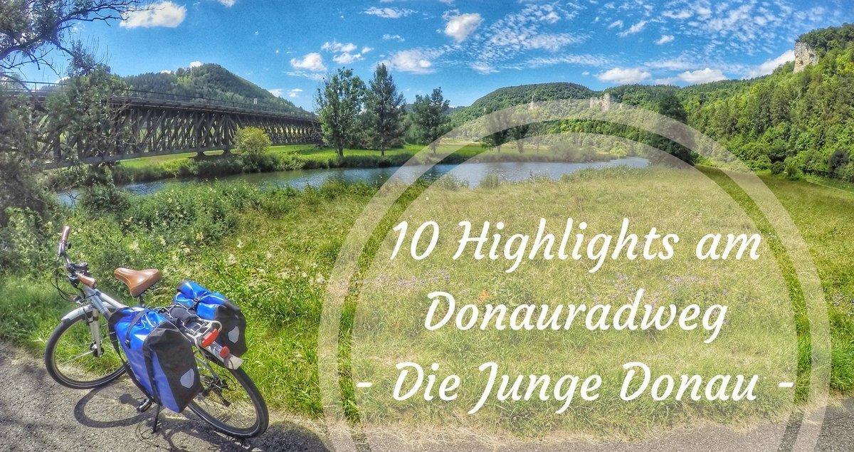 10 Highlights am Donauradweg der Jungen Donau
