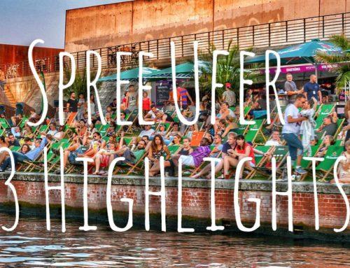Berlin: 13 Highlights am Ufer der Spree