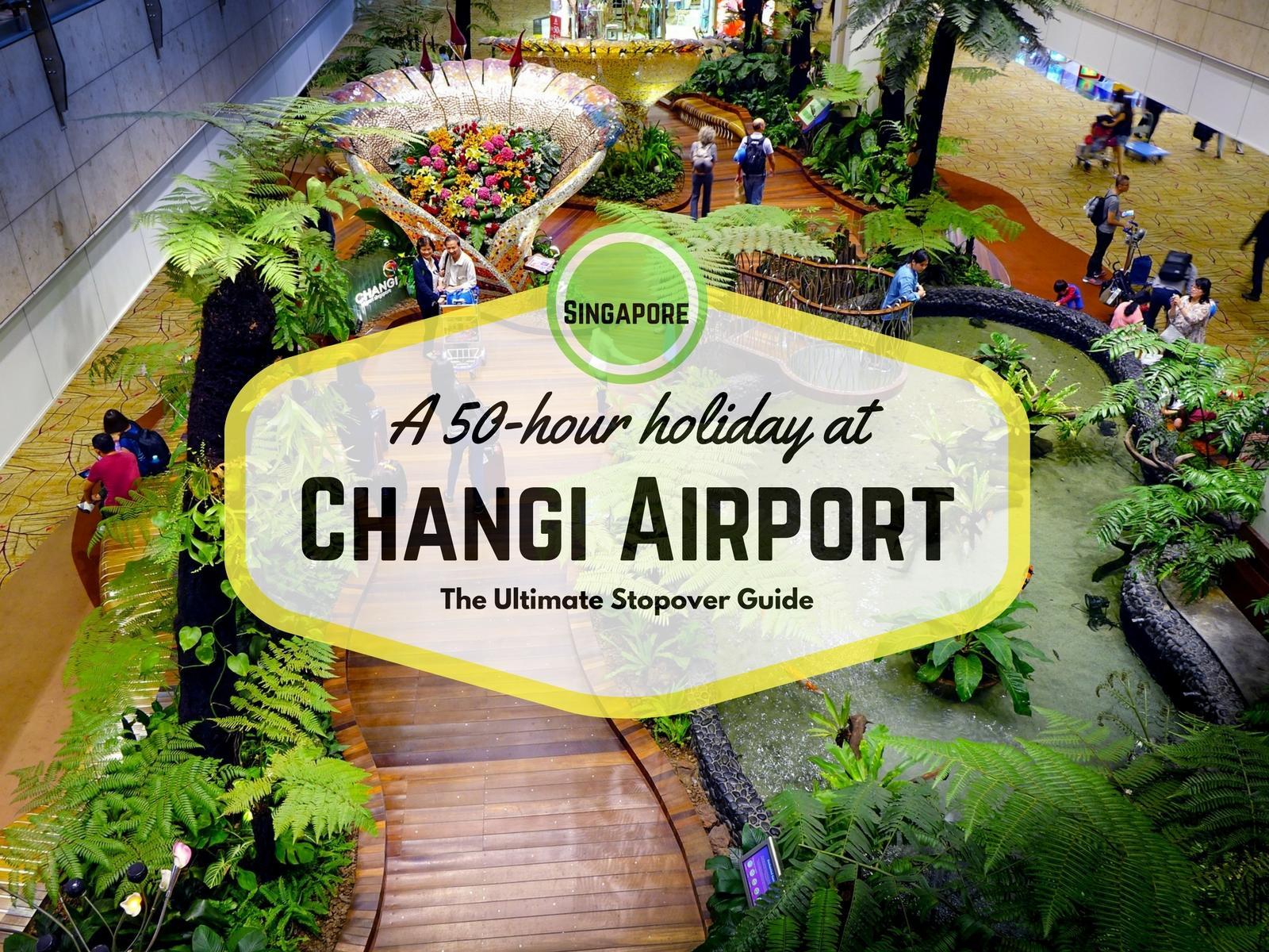 Tipps für deinen Stopover am Changi Airport in Singapur