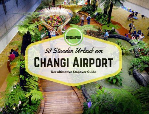 50 Stunden Urlaub am Changi Airport