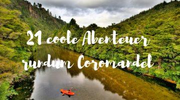 21 Adventures around Coromandel in New Zealand