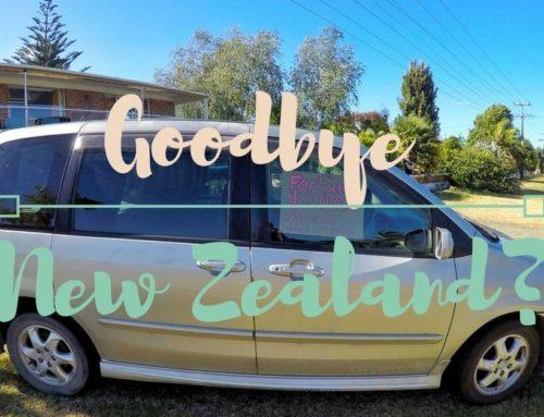 Warum wir Neuseeland verlassen wollten