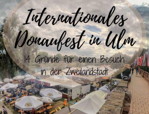 14 Gründe für einen Besuch an der Donau in Ulm und Neu-Ulm