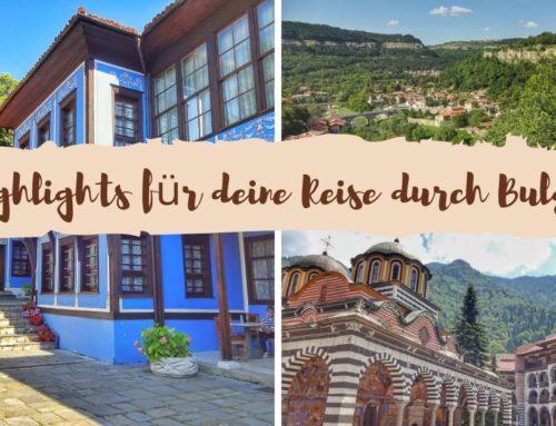 15 atemberaubende Highlights für deine Reise durch Bulgarien